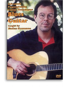 Advanced Fingerpicking Guitar Techniques Blues Guitar Stefan Grossman