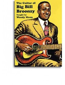 Big Bill Broonzy Guitar Of by Woody Mann