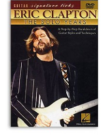 Eric Clapton Signature Licks The Solo Years
