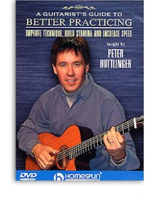 A Guitarists Guide To Better Practicing Huttlinger